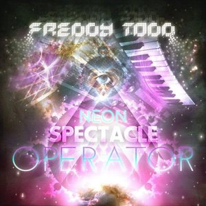Image for 'Neon Spectacle Operator'