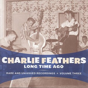 Image for 'Long Time Ago: Rare and Unissued Recordings Vol. 3'