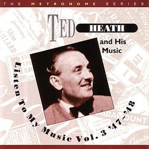 Image for 'Listen To My Music Vol. III '47-'48'