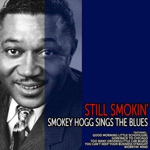 Image for 'Still Smokin' - Smokey Hogg Sings the Blues'