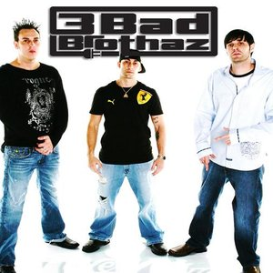 Image for '3 Bad Brothaz'