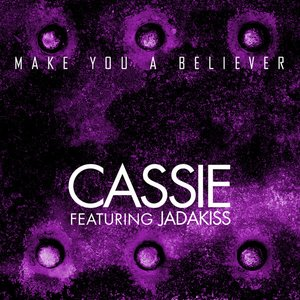 Image for 'Make You a Believer'