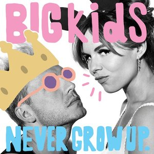 Bild für 'Never Grow Up'