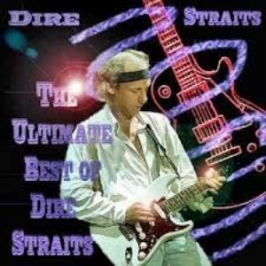 Image for 'The Ultimate Best Of Dire Straits'