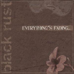 Imagem de 'Everything's Fading'