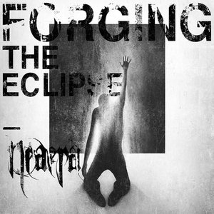 Image for 'Forging the Eclipse'