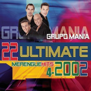 Image for '22 Ultimate Merengue Hits 2002'