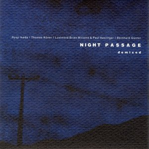 Image for 'Night Passage Demixed'