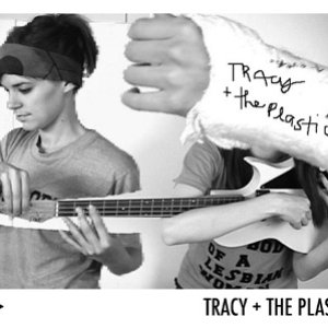 Image for 'Tracy + The Plastics'