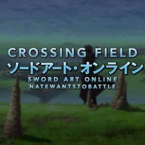 """Image for 'Crossing Field (From """"Sword Art Online"""")'"""