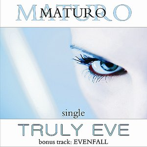 Image for 'Truly Eve single'