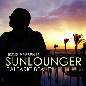 Image for 'Roger Shah Presents Sunlounger (Balearic Beauty)'