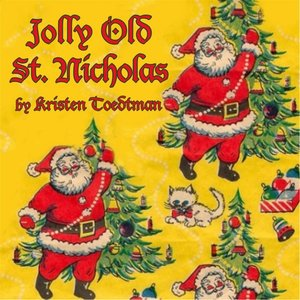 Image for 'Jolly Old Saint Nicholas'