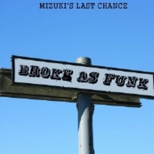 Image for 'Broke As Funk'