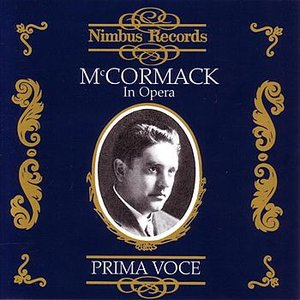 Image for 'Prima Voce: McCormack in Opera'