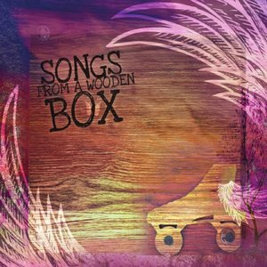Image for 'Songs from a Wooden Box'