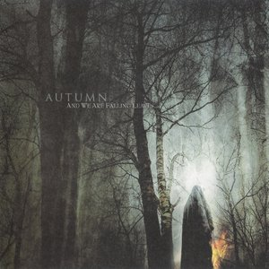 Image for 'And We Are Falling Leaves...'