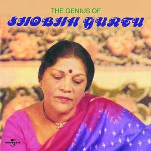 Image for 'The Genius Of Shobha Gurtu'