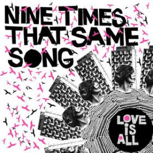 Image for '9 Times That Same Song'