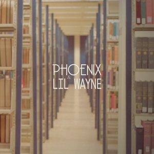 Immagine per 'Phoenix & Lil' Wayne'