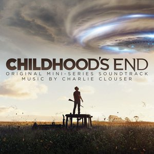 Image for 'Childhood's End (Deluxe Edition) [Original Mini-Series Soundtrack]'
