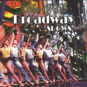 Image for 'Magic Of The Broadway Shows'