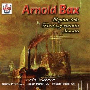 Bild för 'Bax : Elegiac Trio - Fantasy Sonata - Sonata'