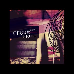 Image for 'Circus Bells'