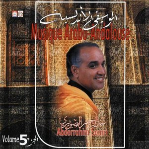 Image for 'Geatest hits of Abderrahim Souiri, arabo Andalusian music Vol. 5 of'