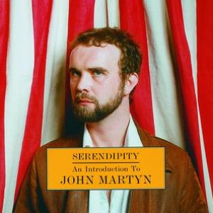 Image for 'Serendipity: An Introduction To John Martyn'