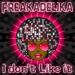 Image for 'I Don't Like It (Original mix)'