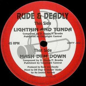 Bild für 'Lightnin And Tunda / Mash Dem Down'