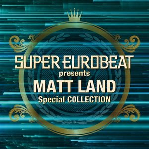 Image pour 'SUPER EUROBEAT presents MATT LAND Special COLLECTION'