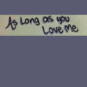 Image for 'As Long As You Love Me (Justin Beiber & Big Sean Tribute) - Single'
