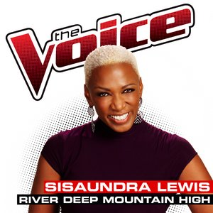 Image for 'River Deep Mountain High (The Voice Performance)'