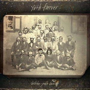 Image for 'Skeleton Youth Forever'