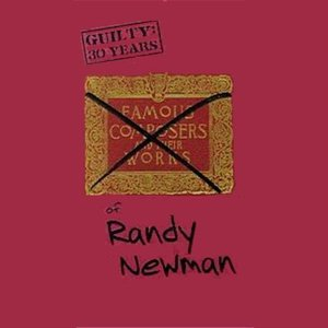 Image for 'Guilty: 30 Years Of Randy Newman'