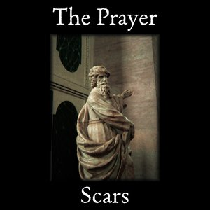 Image for 'The Prayer - Scars - 2008'