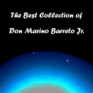 Image for 'The Best Collection of Don Marino Barreto Jr.'