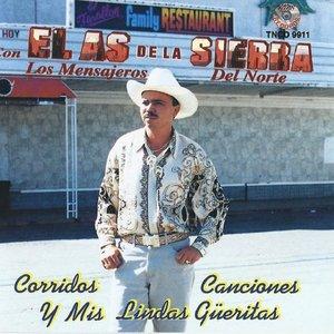 Image for 'Corridos Canciones Y Mis Lindas Gueritas'