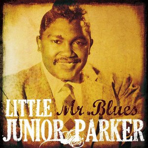 Image for 'Little Junior Parker: Mr. Blues'