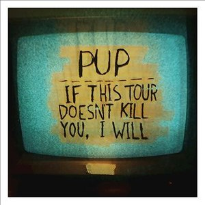 Image for 'If This Tour Doesn't Kill You, I Will'