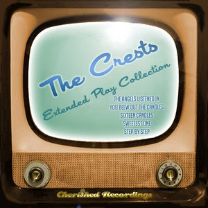 Image for 'The Crests - The Extended Play Collection'