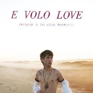Image for 'E Volo Love'