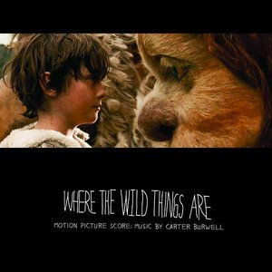 Immagine per 'Where the Wild Things Are (Motion Picture Score)'