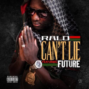 Image for 'Can't Lie (feat. Future) - Single'