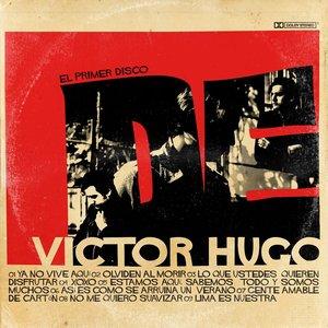Image for 'El Primer Disco de Victor Hugo'