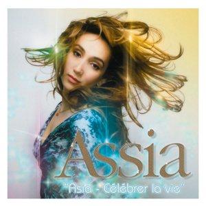 Image for 'Asia (Célébrer La Vie)'