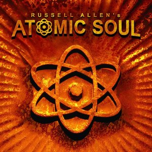 Image for 'Russell Allen's Atomic Soul'