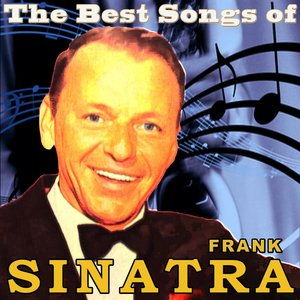 Image for 'The Best Songs of Frank Sinatra (116 Original Songs High Quality)'